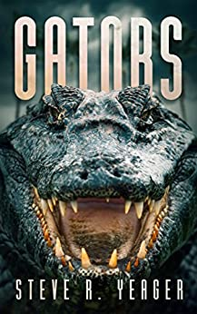 Gators by [Yeager, Steve R.]
