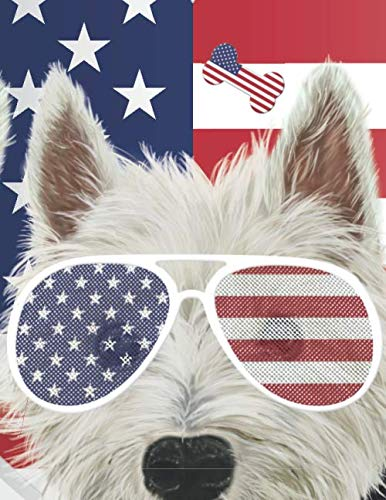 Patriotic Westies: West Highland Terriers With American Flag And Sunglasses | Blank Lined Notebook