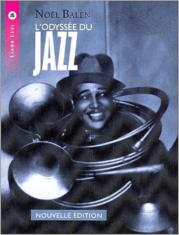 Livres gratuits en ligne L'Odyssée du Jazz epub pdf