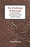 img - for Challenge of Diversity: The Witness of Paul and the Gospels book / textbook / text book