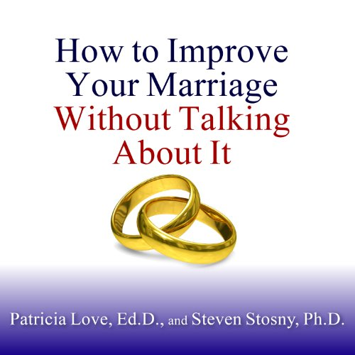 How to Improve Your Marriage Without Talking About It by Tantor Audio
