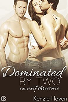 Dominated Two Threesome Naughty Menage ebook