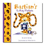 img - for Bastian's X-ray Picture- A Mom's Choice Awards  Gold Recipient (Bastian Adventure Series) book / textbook / text book