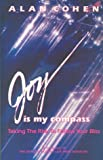 Joy Is My Compass, Alan Cohen, 0910367345