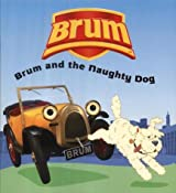 Brum and the Naughty Dog