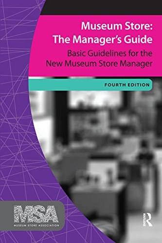 Download PDF Museum Store - The Manager's Guide, Fourth Edition - Basic Guidelines for the New Museum Store Manager