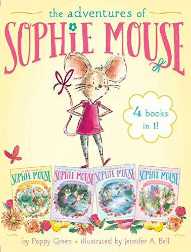 The Adventures of Sophie Mouse 4 Books in 1!: A New Friend; The Emerald Berries; Forget-Me-Not Lake; Looking for Winston (Berry Green New Chapter)
