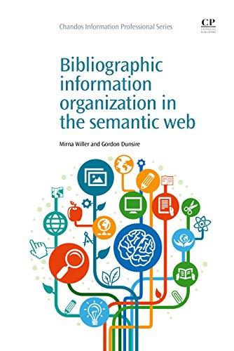 Download Bibliographic Information Organization in the Semantic Web (Chandos Information Professional Series) Pdf