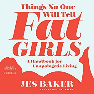 Things No One Will Tell Fat Girls Audiobook