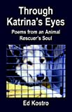 Through katrina's Eyes, Ed Kostro, 1591138671