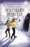 Cammie and Alex's Adventures with the Skateland Monster, Olga Jaffae, 1621477746