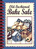 Old Fashioned Bake Sale