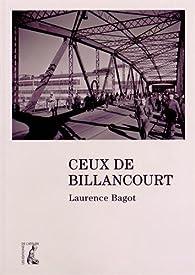 Ceux de Billancourt par Laurence Bagot