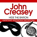 Hide the Baron: The Baron Series, Book 28 Audiobook by John Creasey Narrated by Carl Prekopp