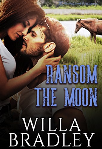 Ransom the Moon (Wild at Heart Book 3)
