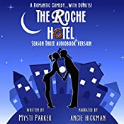 The Roche Hotel: Season Three | Mysti Parker