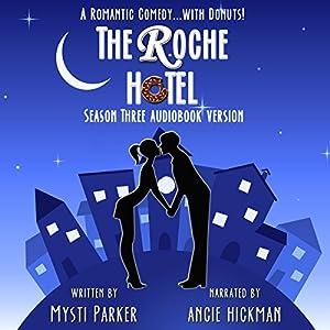 The Roche Hotel: Season Three Audiobook
