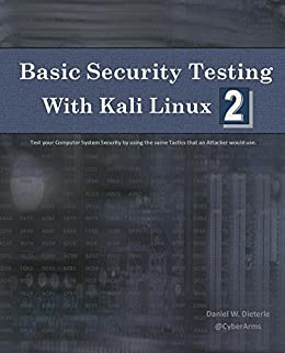 Amazon basic security testing with kali linux 2 ebook daniel basic security testing with kali linux 2 by dieterle daniel fandeluxe Gallery