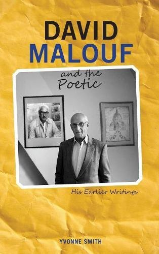 David Malouf and the Poetic: His Earlier Writings (Cambria Australian Literature Series) by Cambria Press