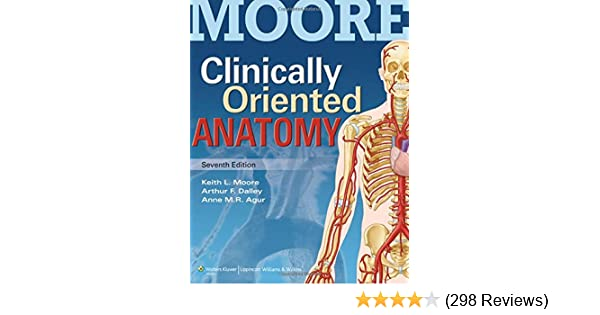 Clinically Oriented Anatomy: 9781451119459: Medicine & Health ...