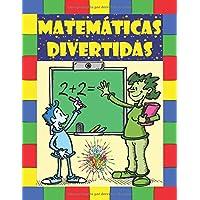 Matemáticas divertidas: Libros de actividades. El desarrollo del pensamiento lógico en los niños. Páginas multicolores. Ilustraciones divertidas!