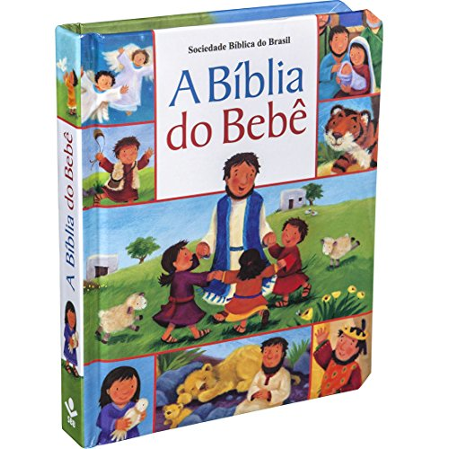 A Bíblia do Bebê (La Biblia del Bebé)/The Babys Bible (Portuguese Edition)