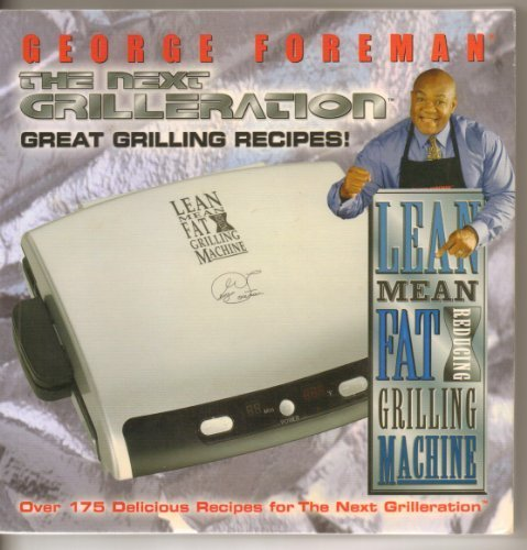 Great Grilling Recipes! The Next Grilleration