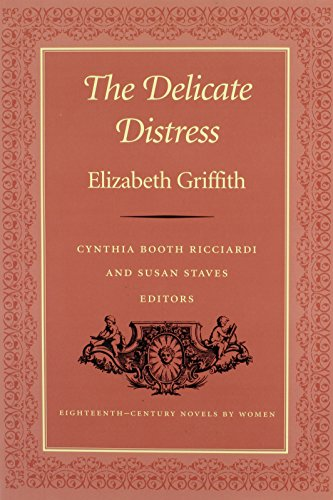 The Delicate Distress (Eighteenth-Century Novels by Women)