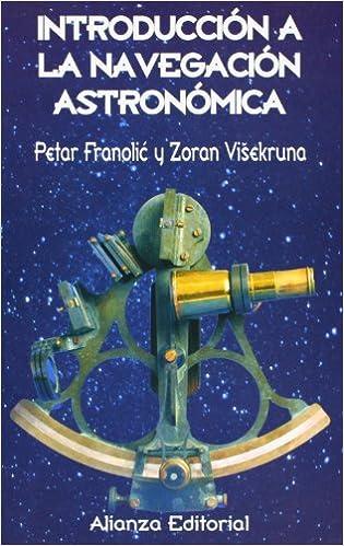 Descargando libros de google Introducción a la navegación astronómica (Libros Singulares (Ls)) in Spanish iBook