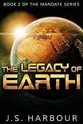 The Legacy of Earth (Mandate Book 2)