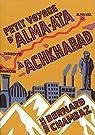 Petit Voyage d'Alma-Ata à Achkhabad par Chambaz