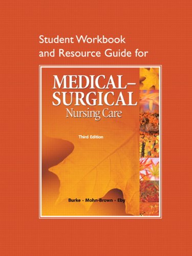 Study Guide for Medical-Surgical Nursing Care