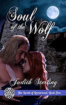 Soul of the Wolf (The Novels of Ravenwood Book 2) by [Sterling, Judith]