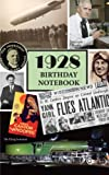 1928 Birthday Notebook: a great alternative to a card