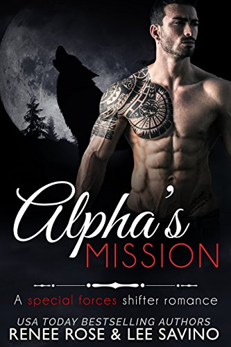 Alpha's Mission: A Special Forces Shifter Romance (Bad Boy Alphas Book 8) cover