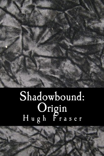 Shadowbound: Origin