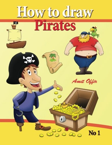 Download how to draw pirates - english edition: how to draw pirates. this drawing book contains 32 pages that will teach you how to draw how to draw pirates. ... (how to draw comics and cartoon characters) pdf