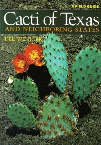 Cacti of Texas and Neighboring States: A Field Guide