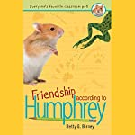 Friendship According to Humphrey | Betty G. Birney