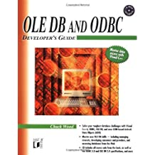 OLE DB and ODBC Developer's Guide by Chuck Wood (1999-09-24)
