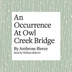 An Occurrence at Owl Creek Bridge Audiobook