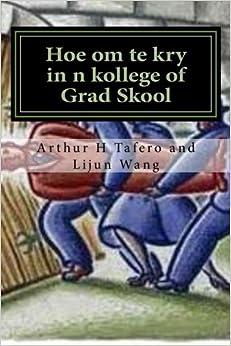 Hoe om te kry in n kollege of Grad Skool: Secrets na die agterdeur Metode