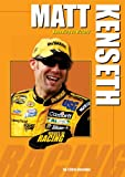 Matt Kenseth: Speeding to Victory (Heroes of Racing)