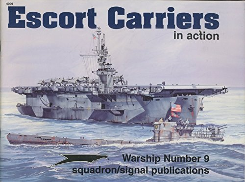 Escort Carriers Cve in Action (Warships in Action Series)