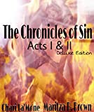 The Chronicles of Sin Act I & II Deluxe Edition