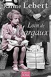 """Afficher """"Loin de Margaux"""""""