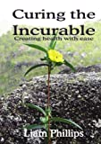 img - for Curing The Incurable book / textbook / text book