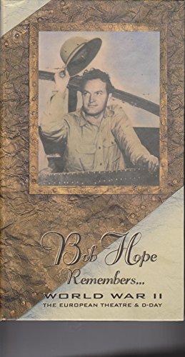 Bob Hope Remembers...: World War II The European Theater & D-Day [VHS]