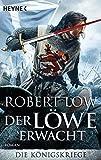 Der Löwe erwacht: Die Königskriege 1 - Roman