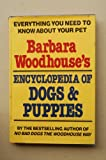 Barbara Woodhouses Encyclopedia of Dogs, Outlet Book Company Staff and Random House Value Publishing Staff, 0517436051